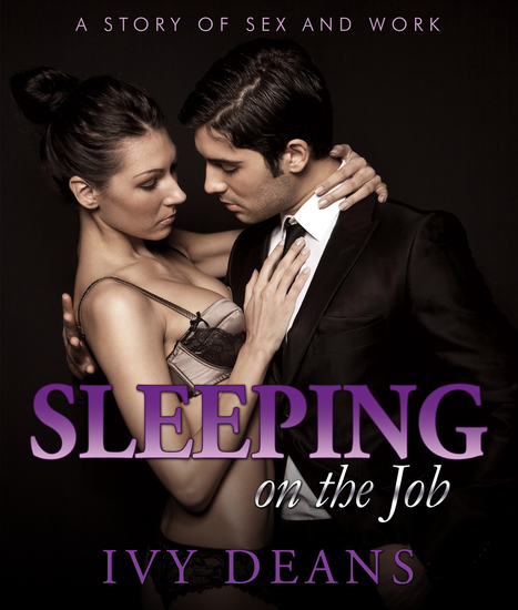 Sleeping On The Job - A Story of Sex and Work - cover