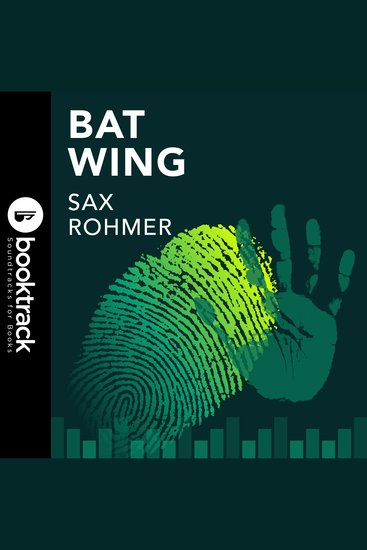 Bat Wing - Booktrack Edition - cover