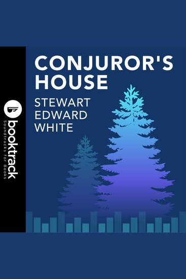 Conjuror's House - Booktrack Edition - cover