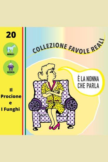 È LA NONNA CHE PARLA - Il Procione e I Funghi - cover