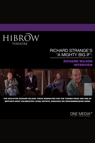 """HiBrow: Richard Strange's """"A Mighty Big If"""" with Richard Wilson - cover"""