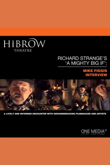 """HiBrow: Richard Strange's """"A Mighty Big If"""" with Mike Figgis - cover"""