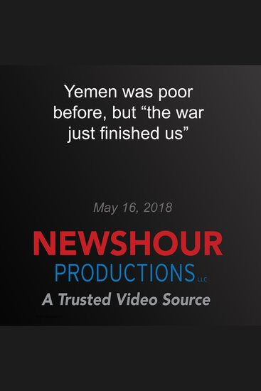 """Yemen was poor before but """"the war just finished us"""" - cover"""