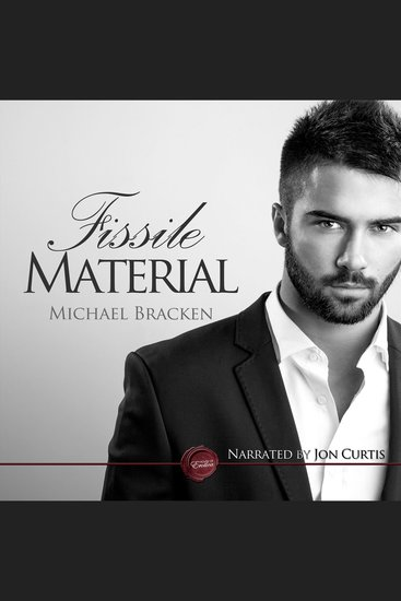 Fissile Material - A Gay Erotic Short Story - cover