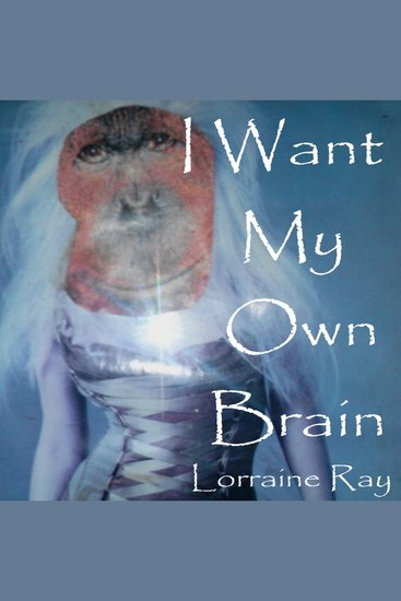 I Want My Own Brain - cover