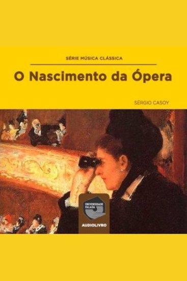 O Nascimento da Ópera - cover