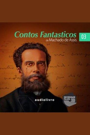 Contos Fantasticos de Machado de Assis Parte 3 - cover