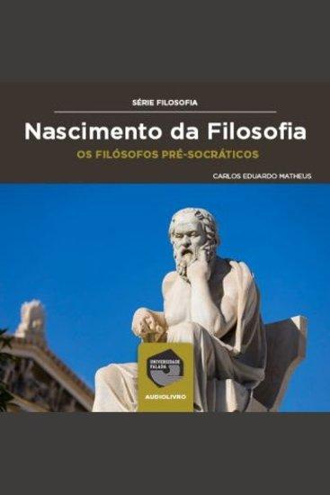 Nascimento da Filosofia - os Filósofos Pré-Socráticos - cover