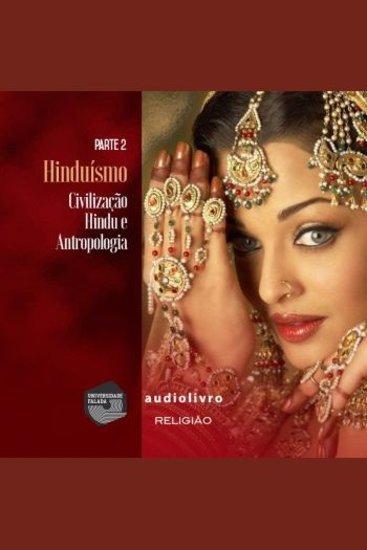 Parte 2 - Civilização Hindu e Antropologia - cover