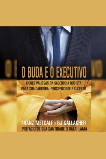 O Buda e o Executivo - cover