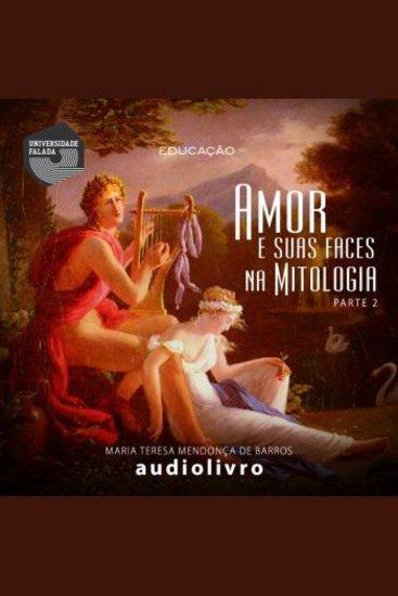 Amor e suas faces na Mitologia - Volume II - cover