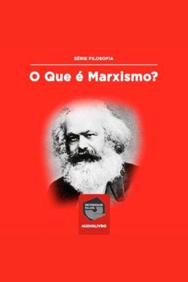 O que é Marxismo? - cover