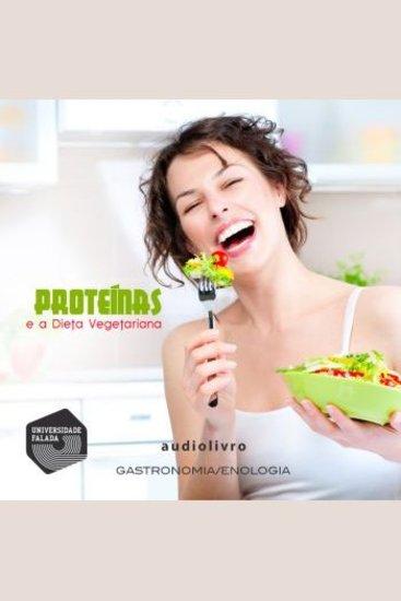 Proteínas e a Dieta Vegetariana - cover
