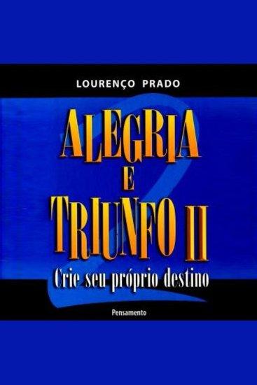 Alegria e Triunfo II Crie Seu Próprio Destino - cover