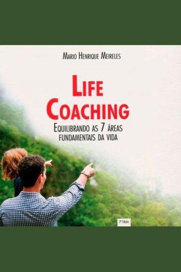 Life Coaching: Equilibrando As 7 Áreas Fundamentais da Vida - cover