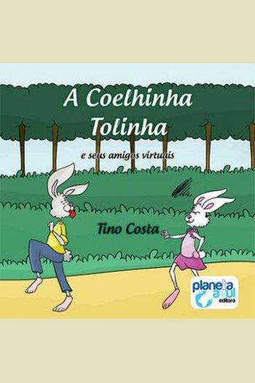 A Coelhinha tolinha e seus amigos virtuais - cover