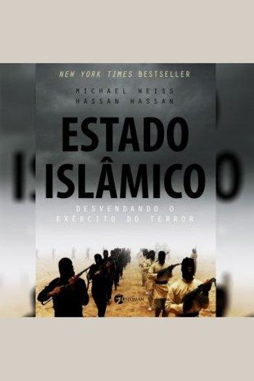 Estado Islâmico - Desvendando o Exército do Terror - cover