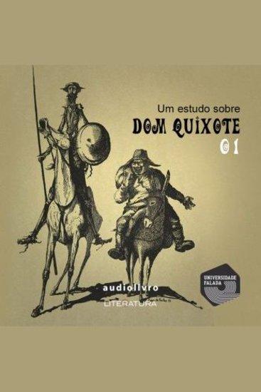 Um Estudo Sobre Dom Quixote - Parte 1 - cover