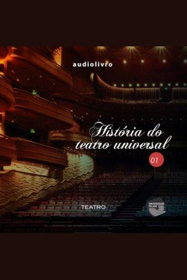 História do Teatro Universal Parte 1 - cover