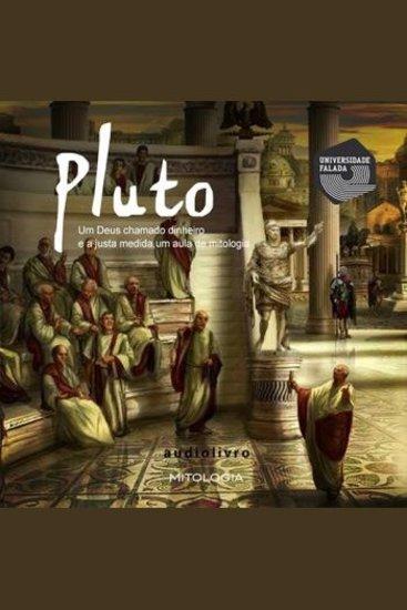 Pluto - um Deus chamado Dinheiro e a Justa Medida - cover