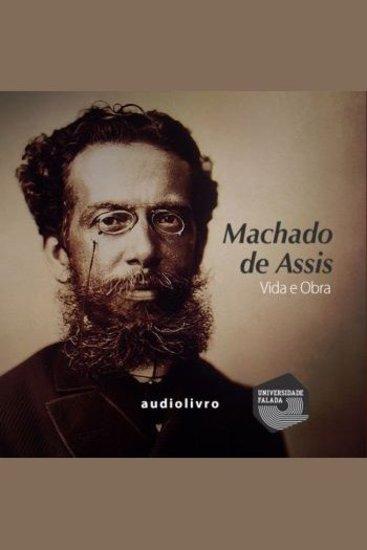 Machado de Assis - Vida e Obra - cover
