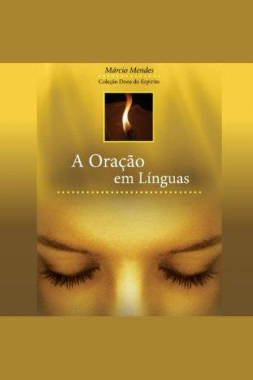 A Oração Em Línguas - cover