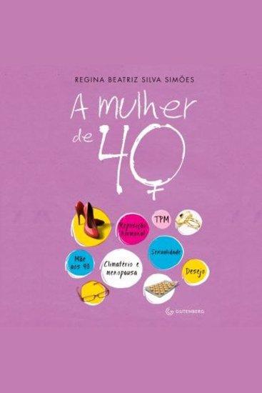 A Mulher de 40 - cover
