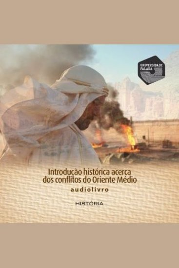 Introdução Histórica Acerca dos Conflitos do Oriente Médio - cover