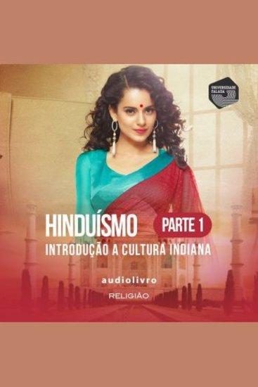 Parte 1 - Introdução a Cultura Indiana - cover