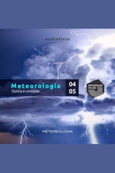 Meteorologia Parte 4 e 5 - Óptica e Umidade - cover