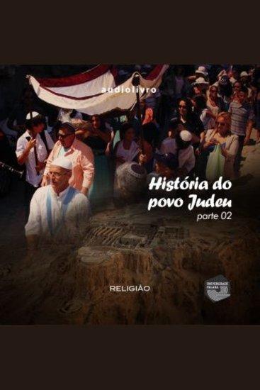 História do Povo Judeu - Parte 2 - cover