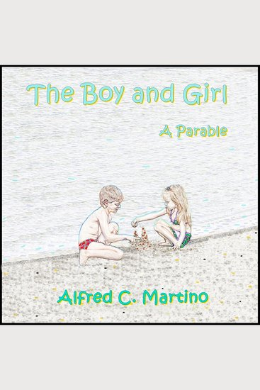 Boy and Girl The: A Parable - cover