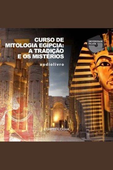 Curso de Mitologia Egípcia: a Tradição e os Mistérios - cover