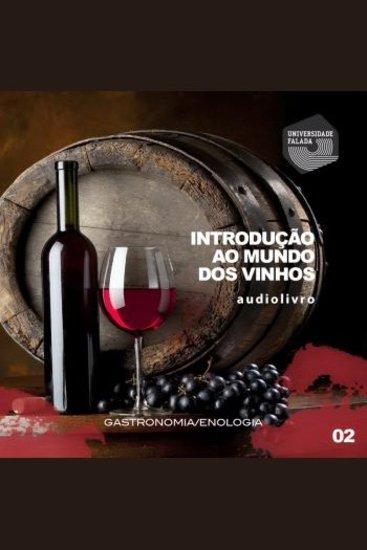 Introdução ao Mundo dos Vinhos - Parte 2 - cover