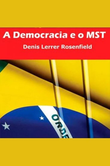 A Democracia e o Mst - cover