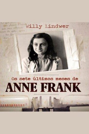 Os Sete Últimos Meses de Anne Frank - cover