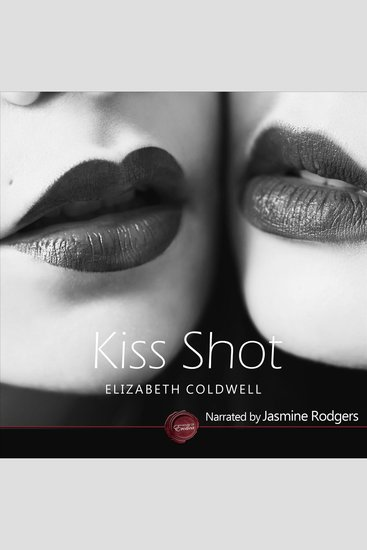 Kiss Shot - An Erotic Short Story - cover