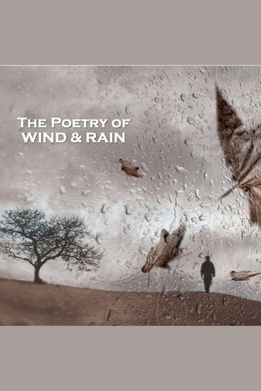 The Poetry of Wind and Rain - cover