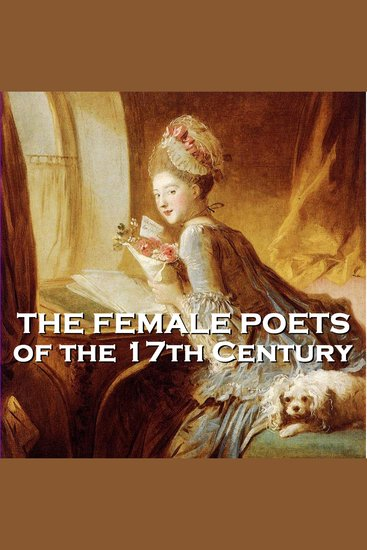 Female Poets of the Seventeeth Century The - Volume 1 - cover