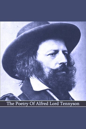 The Poetry Of Alfred Lord Tennyson - cover