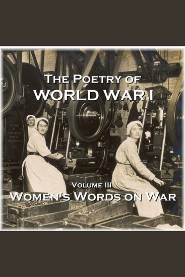 Poetry of World War I The - Volume III - - cover