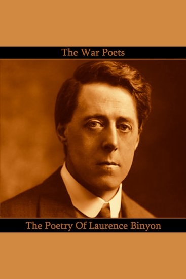 The Poetry of Laurence Binyon - cover