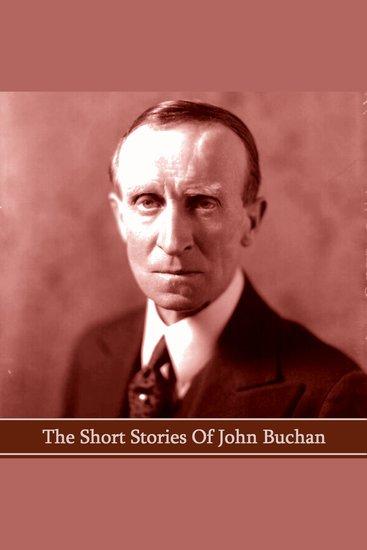 The Short Stories of John Buchan - cover