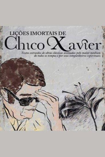 Lições Imortais de Chico Xavier - cover