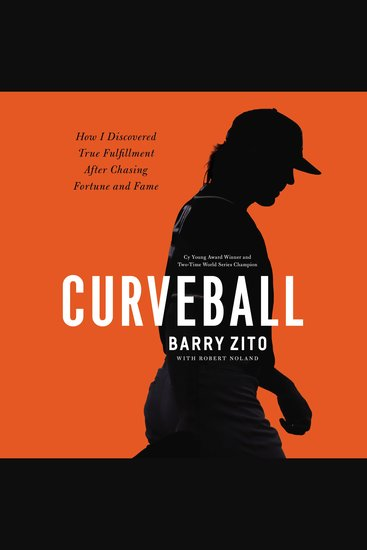 Curveball - My Story of Overcoming Ego Finding My Purpose and Achieving True Success - cover