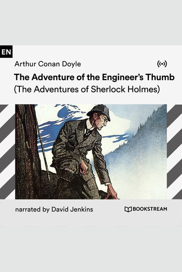 The Adventure of the Engineer's Thumb - The Adventures of Sherlock Holmes - cover
