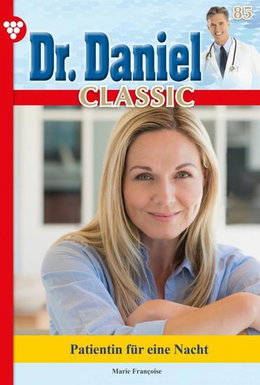 Dr Daniel Classic 85 – Arztroman - Patientin für eine Nacht - cover