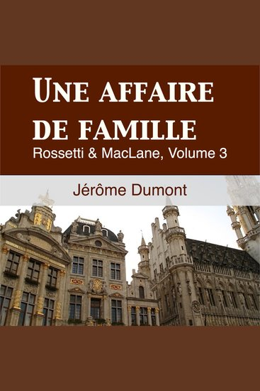 Une Affaire de Famille - Rosseti & MacLane 3 - cover