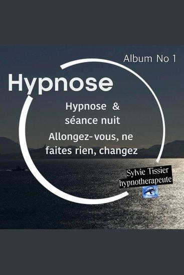 Hypnose & séance nuit - Retrouvez confiance en vos nuits - cover