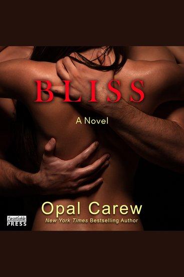 Bliss - A Novel - cover